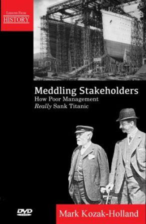 Cover Meddling Stakeholders How Poor Management Sank Titanic