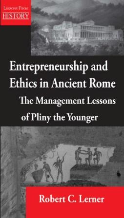 Pliny - Entrepreneurship and Ethics in Ancient Rome