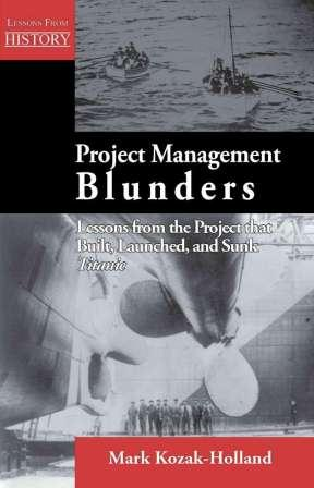 Project Management Blunders - Titanic