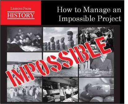 Impossible Projects