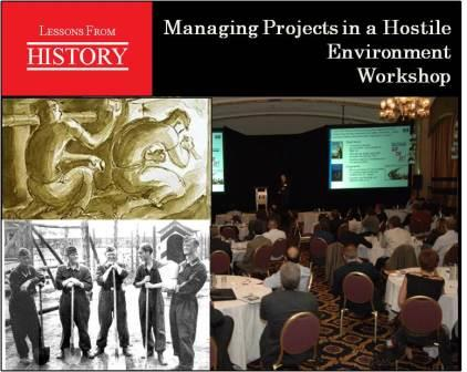 Workshop - Managing Projects in a Hostile Environment